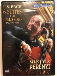 Miklos Perenyi DVD 2005 J.S. Bah - 6 suites for cello solo / Musical director: András Wilheim / Hungaroton Records HDVD32421 (5991813242150)