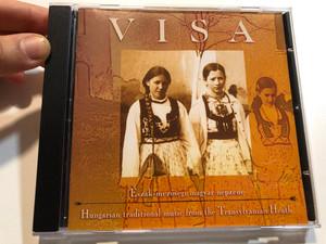 Visa - Észak-mezőségi Magyar Népzene = Hungarian Traditional Music From The Transylvanian Heath / Fonó Records Audio CD 2001 / FA-092-2