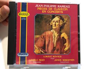 Jean-Philippe Rameau – Pieces De Clavecin En Concerts / Lóránt Kovács (flute), László Mezö (violoncello), János Sebestyén (harpsichord) / Hungaroton Classic Audio CD 1999 Stereo / CLD 4041