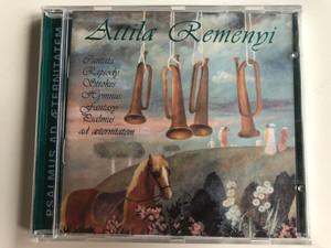 Attila Remenyi - Psalmus Ad Aeternitatem / Cantata, Rapsody, Strokes, Hymnus, Fantasy, Psalmus ad Aeternitatem / BCC-Studio Audio CD 2001 / BCC - 39