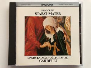 Pergolesi - Stabat Mater / Magda Kalmár, Júlia Hamari, Gardelli / Hungaroton Audio CD 1981 Stereo / HCD 12201-2