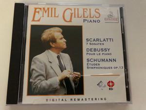 Emil Gilels (piano) - Scarlatti: 7 Sonates, Debussy: Pour Le Piano, Schumann: Études Symphoniques Op.13 / Ermitage Audio CD 1995 / ERM 163-2