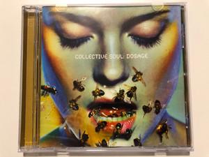 Collective Soul – Dosage / Atlantic Audio CD 1999 / 7567-83162-2