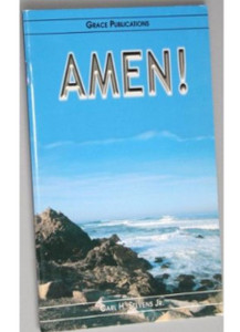 AMEN - Bible Doctrine Booklet [Paperback] by Carl H. Stevens Jr.