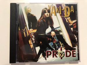 Yaki-Da – Pride / London Records Audio CD 1995 / 527 163-2