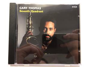 Gary Thomas – Seventh Quadrant / Enja Records Audio CD 1987 / ENJ-5047 2