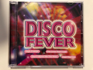 Disco Fever - High Energy, The Love That I Lost, Don't Leave Me This Way, Feel The Fire / MasterMusic Audio CD 1998 / 0492