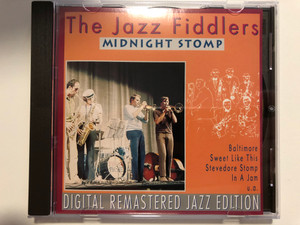The Jazz Fiddlers – Midnight Stomp / Baltimore, Sweet Like This, Stevedore Stomp, In A Jam, u.a. / Digital Remastered Jazz Edition / Pastels Audio CD 1995 / CD 20.1647