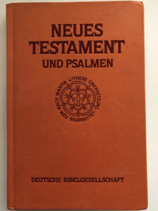 German New Testament and Psalms / Neues Testament und Psalmen / German Bible Society - Deutsche Bibelgesellschaft 1992 / Linen bound - Hardcover (3438022222)
