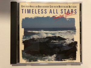 Timeless All Stars – Timeless Heart / Curtis Fuller, Harold Land, Bobby Hutcherson, Cedar Walton, Buster Williams, Billy Higgins / Timeless Records Audio CD 1989 / CD SJP 182