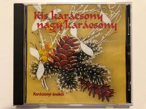 Kis Karácsony Nagy Karácsony / Karacsonyi enekek / RNR Media Kft. Audio CD / 03162 RNR