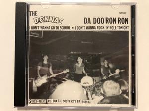 The Donnas – Da Doo Ron Ron / I Don't Wanna Go To School, I Don't Wanna Rock 'N' Roll Tonight / Lookout! LLC Audio CD 1998 / LK201