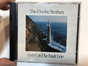 The Doobie Brothers – Livin' On The Fault Line / Warner Bros. Records Audio CD / 7599-27315-2