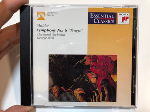 """Mahler - Symphony No. 6 """"Tragic"""" / Cleveland Orchestra, George Szell / Essential Classics / Orchestral Works / Sony Classical Audio CD 1991 / SBK 47654"""