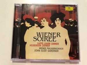 Wiener Soirée - Suppe, Lehar, Lanner, Heuberger, Ziehrer / Wiener Philharmoniker, John Eliot Gardiner / Deutsche Grammophon Audio CD 1999 Stereo / 463 185-2