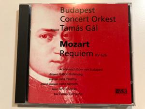 Budapest Concert Orkest, dirigent: Tamas Gal - Mozart: Requiem KV 626 / Academish Koor van Budapest, dirigent: Gabor Hollerung, sopraan: Julia Paszthy, mezzo-sopraan: Judit Nemeth, tenor: Janos Berkes / M&R Records Audio CD 1992 / 931