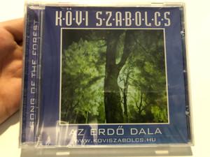 Kövi Szabolcs – Az Erdő Dala / Audio CD