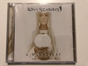 Kövi Szabolcs – A Varázslat / Audio CD 2009 / 5998482700134