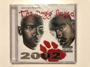 Tha Dogg Pound – Tha Dogg Pound 2002 / Death Row Records Audio CD 2001 / PDR1013