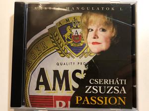 Cserháti Zsuzsa – Passion - Amstel Hangulatok I. / Rózsa Records Audio CD 1997 / RPRCD 0001