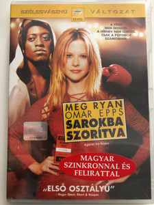 Against the ropes DVD 2004 Sarokba szorítva / Directed by Charles S. Dutton / Starring: Meg Ryan, Omar Epps, Tony Shalhoub (5996255712681)