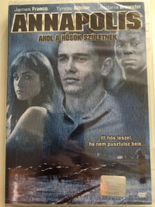 Annapolis DVD 2006 Ahol a hősök születnek / Directed by Justin Lin / Starring: James Franco, Tyrese Gibson, Jordana Brewster (5996255720761)