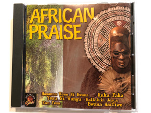 African Praise / Hosanna Wewe Ni Bwana, Kuku Faka, Yesu Ni Wangu, Halleluia Jesus, Kwe Yesu, Bwana Asifiwe / Millennium Gold Audio CD 2000 / MG2048