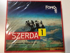 Szerda 1 (Magyarszovát - Ördöngösfüzes) - Elo tanchazi muzsika / Fonó Records Audio CD 2011 / FA 263-2