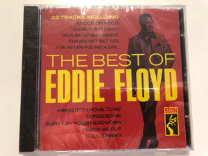 The Best Of Eddie Floyd / 22 Tracks Including: Knock On Wood, Raise Your Hand, On A Saturday Night, Things Get Better, I've Never Found A Girl, Bring It On Home To Me, Consider Me, Baby Lay Your Head Down / Stax Audio CD / CDSX 010
