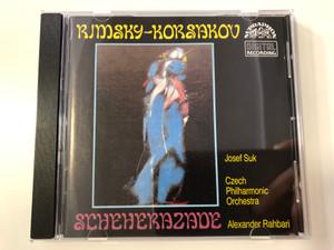 Rimsky-Korsakov - Scheherazade / Josef Suk, Czech Philharmonic Orchestra, Alexander Rahbari / Supraphon Audio CD 1990 Stereo / 11 0391-2 031