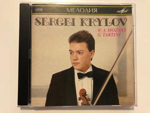 Sergei Krylov – W. A. Mozart - G. Tartini / Мелодия Audio CD 1990 / SUCD 10-00016