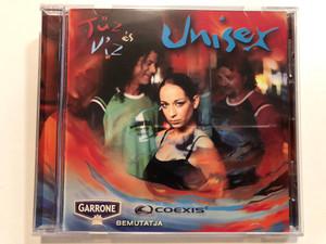 Unisex -Tűz És Víz / Audio CD 2005 / 5990501940033