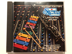 Wolfgang Schlüter's Swing Revival – Swing der 30er-40er Jahre / Wolfgang Schlüter - vibraphon, Charly Antolini - schlagzeug, Stefan Von Dobrzynski - klarinette, Horst Mühlbradt - piano / Koala Records Audio CD 1985 / IRS 970331