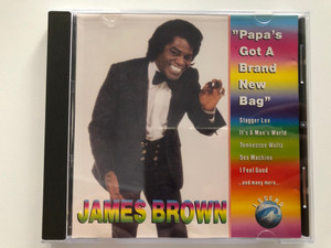 James Brown – ''Papa's Got A Brand New Bag'' / Stagger Lee, It's A Man's World, Tennessee Waltz, Sex Machine, I Feel Good, and many more... / Legend Audio CD 1993 / WZ 90003