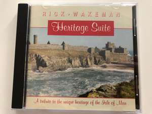 Rick Wakeman – Heritage Suite (A Tribute To The Unique Heritage Of The Isle Of Man) / President Records Audio CD 1993 / RWCD 16