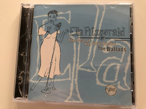 Ella Fitzgerald – The Best Of The Song Books: The Ballads / Verve Records Audio CD 1994 / 521 867-2