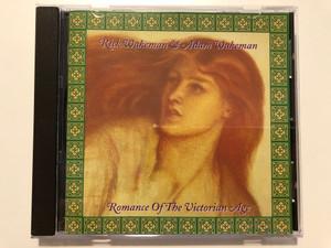 Rick Wakeman & Adam Wakeman – Romance Of The Victorian Age / President Records Audio CD 1994 / RWCD 25