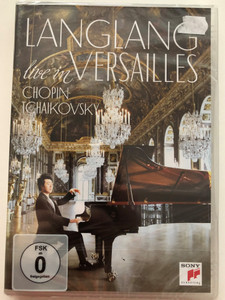 Langlang live in Versailles DVD 2015 Chopin - Tchaikovsky / Sony Classical / Directed by Andy Sommer / A special concert in the Hall of Mirrors at Versailles Palace (888751469297)