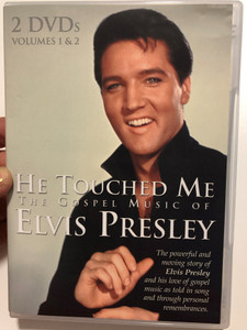 He Touched Me - The Gospel music of Elvis Presley 2 DVDs Volumes 1 & 2 / Coming Home Music / Over 3 hours of music and interviews (617884470098)