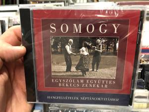 Somogy - Egyszólam Együttes, Bekecs Zenekar / Hangfelvételek Néptáncoktatáshoz / Hagyományok Háza Audio CD 2002 / 5999882041636