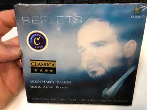 Reflets / Julien Hardy (basson), Simon Zaoui (piano) / Saint-Saens, Koechlin, Faure, Dutilleux, Jeanjean, D'Ollone / Klarthe Audio CD 2018 / K032
