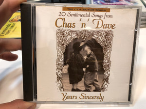 20 Sentimental Songs From Chas 'n' Dave - Yours Sincerely / The Collector Series / Castle Communications Audio CD 1992 / CCSCD 334