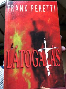 A látogatás by Frank Peretti / Hungarian edition of The Visitation / Hajnalcsillag Kiadó 2003 / Paperback (9789638610997)