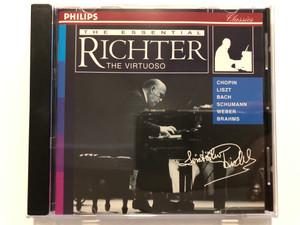The Essential Richter (The Virtuoso) / Chopin, Liszt, Bach, Schumann, Weber, Brahms / Philips Classics Audio CD 1996 / 454 168-2