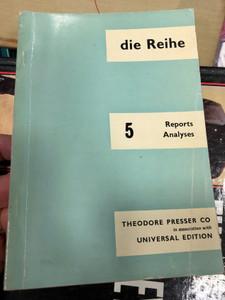 Die Reihe 5 - Reports, Analyses / English edition - Theodore Presser co. 1961 / Paperback / Periodical magazine (4230298150286)