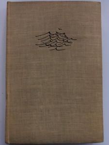Hullámok kergetése by Szabó Magda / Útijegyzetek / Szépirodalmi könyvkiadó 1963 / Hardcover / Travel notes by Magda Szabó (HullamokKergetese)