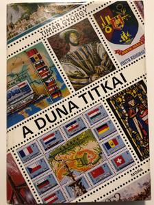 A duna titkai by Timár György / Móra könyvkiadó 1988 / Secrets of the Danube river - Hungarian Historical book / Hardcover (9631145697)