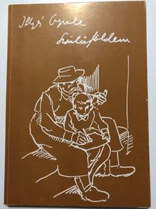 Szülőföldem by Illyés Gyula / Múzeumi füzetek 1984 / My homeland by Gyula Illyés / Paperback (9630157225)