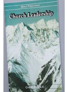 Church Leadership - Bible Doctrine Booklet [Paperback] by Carl H. Stevens Jr.