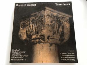 Richard Wagner - Tannhäuser / Hans Hopf, Elisabeth Grümmer, Gottlob Frick, Dietrich Fischer-Dieskau, Fritz Wunderlich, Marianne Schech u.a. / Chor Der Deutschen Staatsoper Berlin, Staatskapelle Berlin / ETERNA 4x LP Stereo / 8 25 217-220